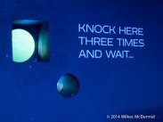 Knock 3 times and wait...